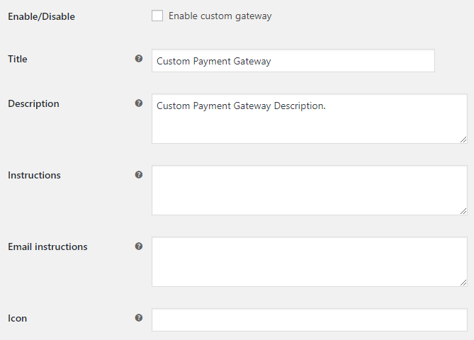 Custom Payment Gateways for WooCommerce - Gateway Options - General
