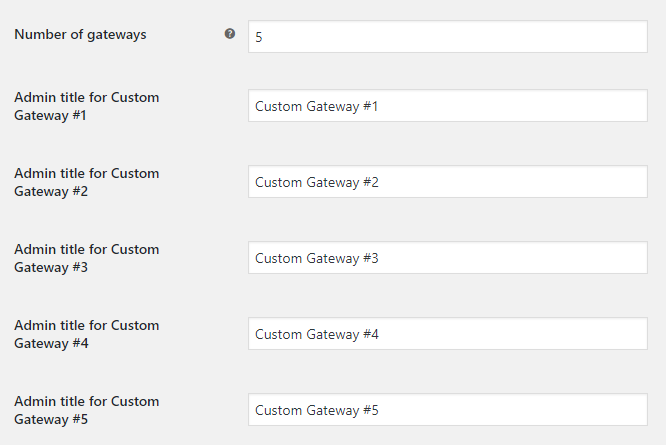 Custom Payment Gateways for WooCommerce - General Settings