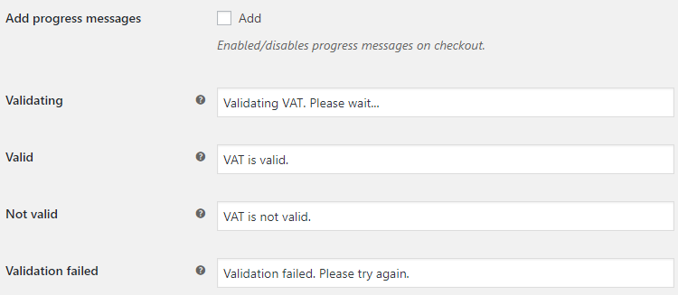 EU VAT for WooCommerce - Admin Settings - Progress Messages