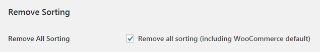 More Sorting Options for WooCommerce - Admin Settings - Remove All Sorting